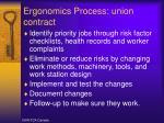 ergonomics process union contract
