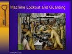 machine lockout and guarding