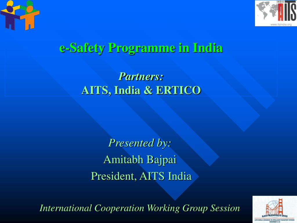 e safety programme in india partners aits india ertico l.