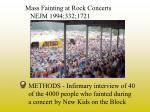 mass fainting at rock concerts nejm 1994 332 1721