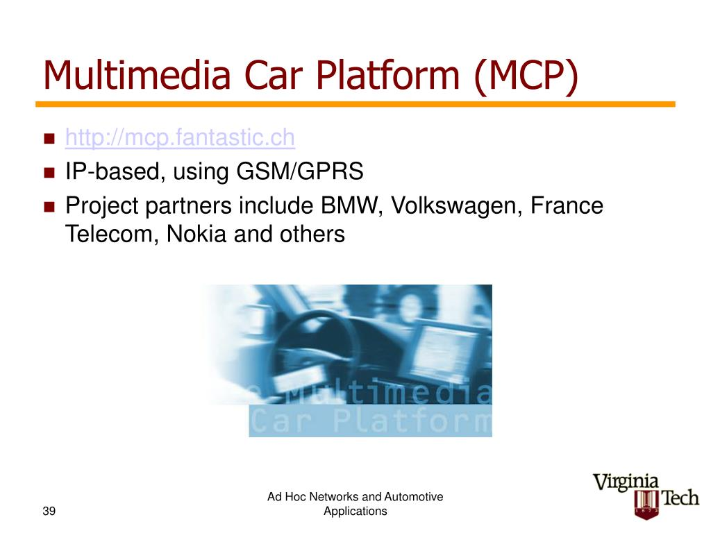 Multimedia Car Platform (MCP)