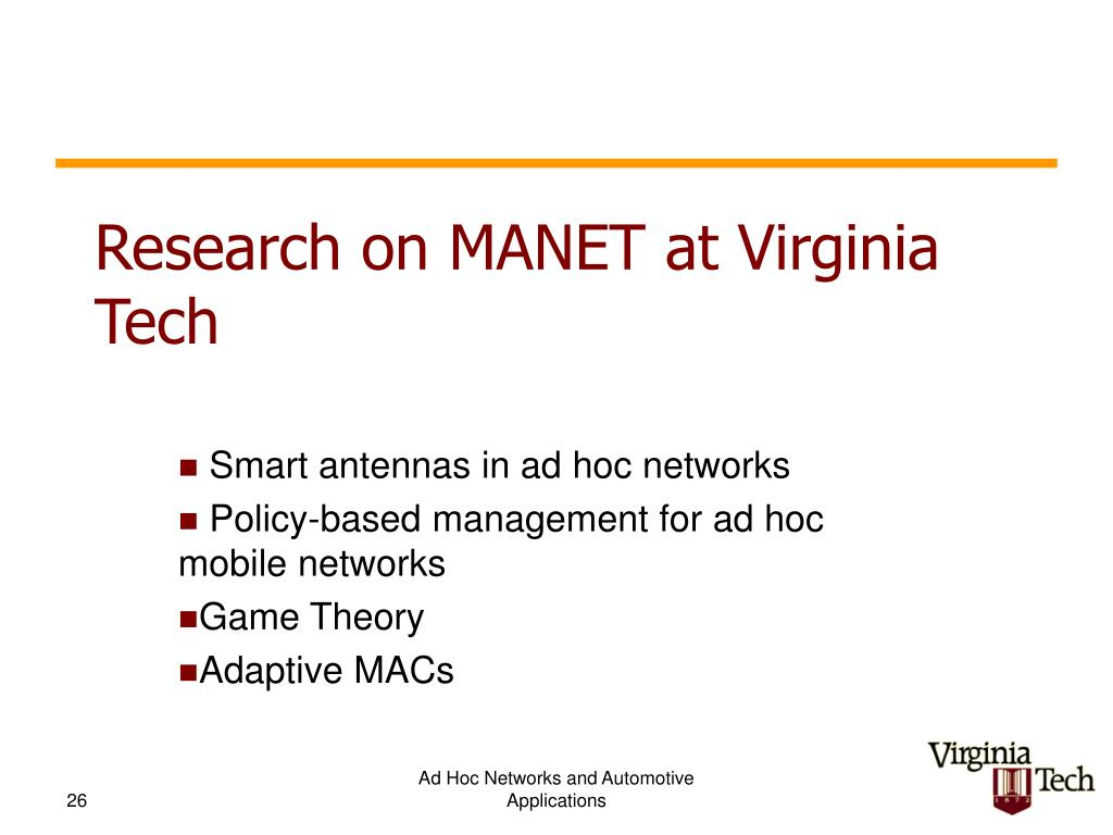 Research on MANET at Virginia Tech