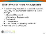 credit or clock hours not applicable
