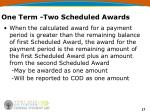 one term two scheduled awards