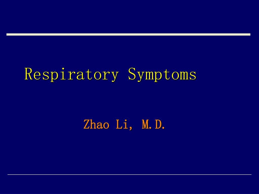 respiratory symptoms l.