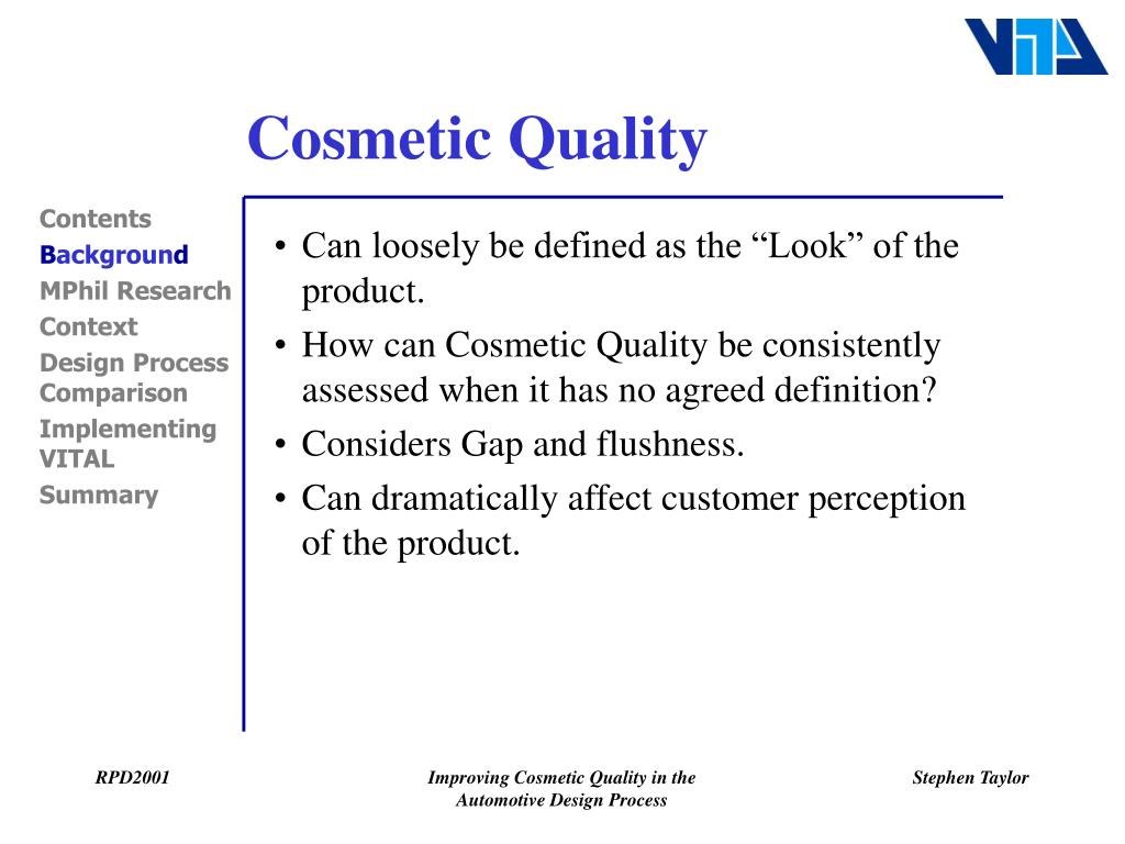 Cosmetic Quality