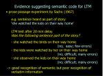 e vidence suggesting semantic code for ltm