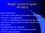 weight control program ar 600 9