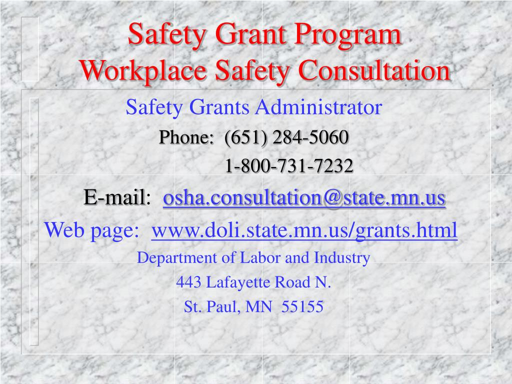 safety grant program workplace safety consultation l.