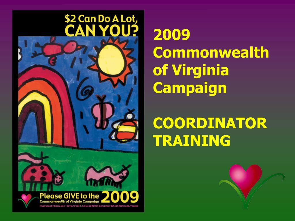2009 commonwealth of virginia campaign coordinator training l.