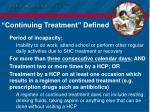 continuing treatment defined