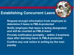 establishing concurrent leave