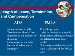 length of leave termination and compensation