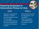 requiring employees to demonstrate fitness for duty