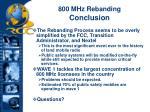 800 mhz rebanding conclusion