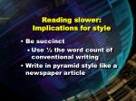 reading slower implications for style