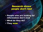 research shows people don t read