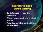 secrets to good wired writing