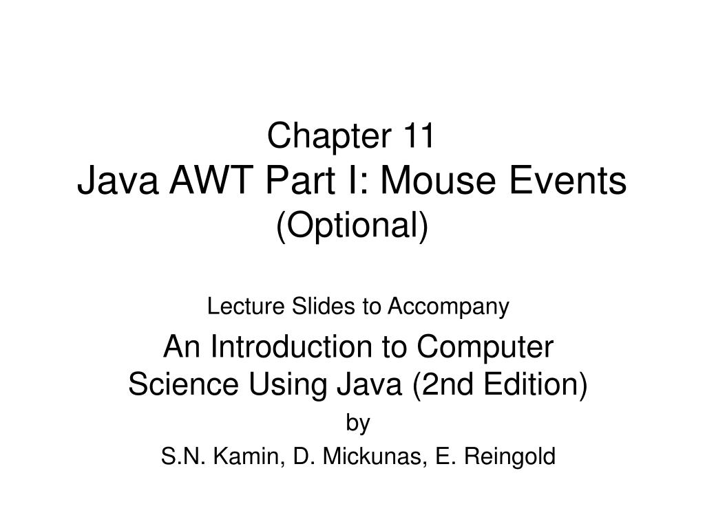 chapter 11 java awt part i mouse events optional l.