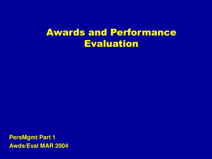 awards and performance evaluation n.