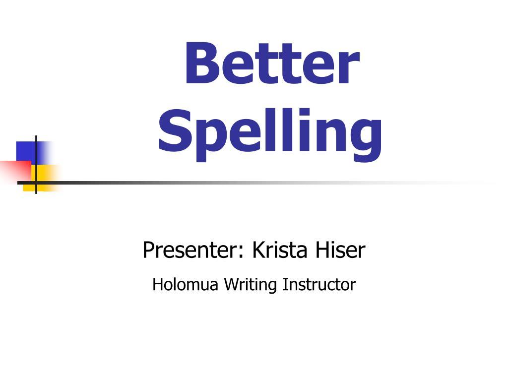 better spelling l.