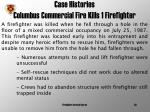 case histories columbus commercial fire kills 1 firefighter