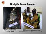 firefighter rescue scenarios