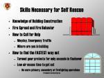 skills necessary for self rescue
