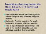 promotions that may impact the store p r a y s to serve god puzzle patch