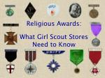 religious awards what girl scout stores need to know