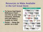 resources to make available in the girl scout store21