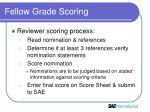 fellow grade scoring4