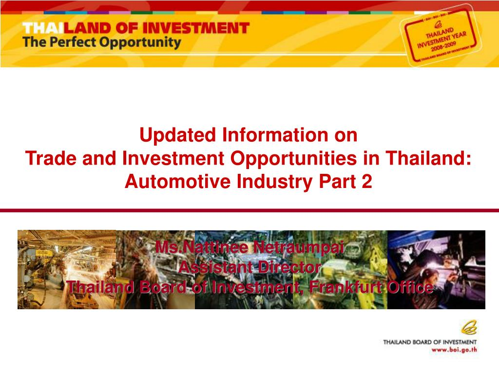 updated information on trade and investment opportunities in thailand automotive industry part 2 l.