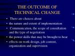 the outcome of technical change4