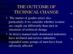 the outcome of technical change6
