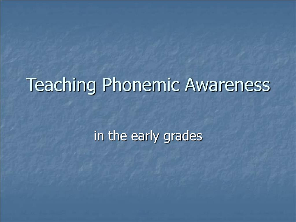 teaching phonemic awareness l.