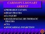 cardiopulmonary arrest