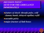 decision point send for the ambulance immediately28