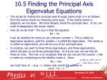 10 5 finding the principal axis eigenvalue equations