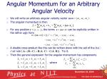 angular momentum for an arbitrary angular velocity