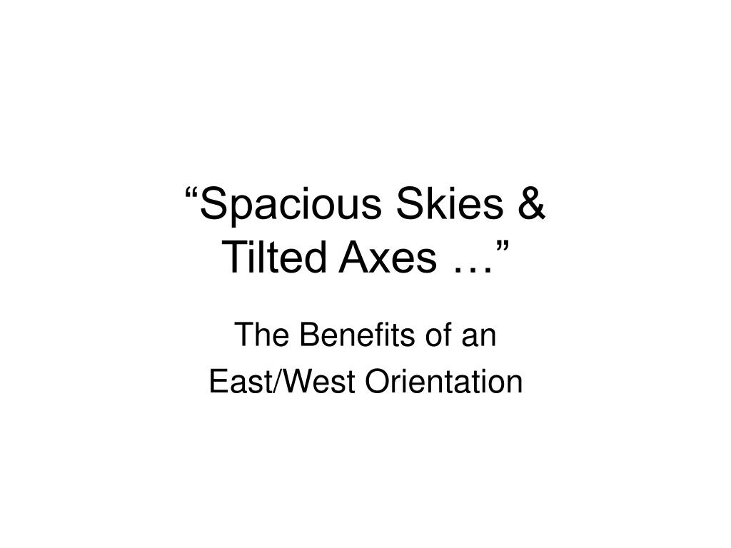 spacious skies tilted axes l.