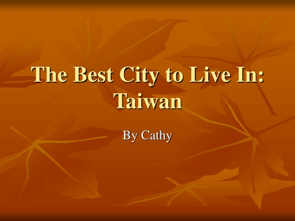 the best city to live in taiwan l.