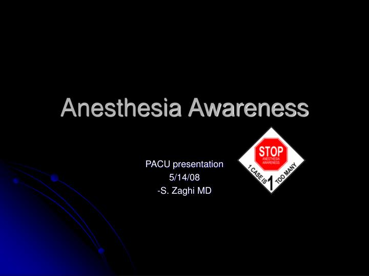 anesthesia awareness n.