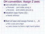 dh convention assign z axes