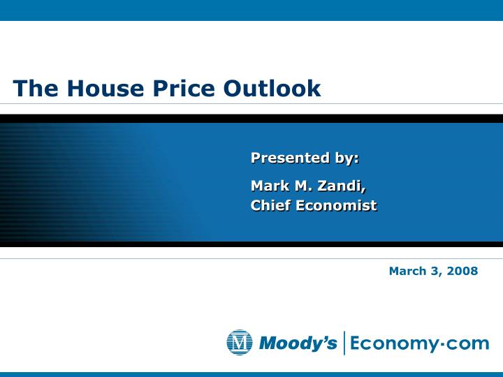 the house price outlook n.