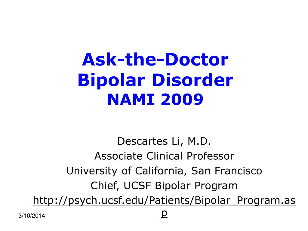 ask the doctor bipolar disorder nami 2009 l.