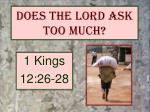 does the lord ask too much