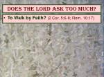 does the lord ask too much2
