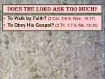 does the lord ask too much3