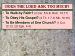 does the lord ask too much4